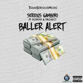 Baller Alert by Serious Gambino