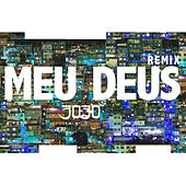 Meu Deus (Remix) by 3030