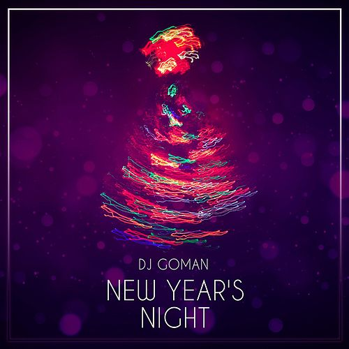 New Year's Night by DJ Goman