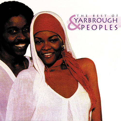 The Best of Yarbrough & Peoples by Yarbrough & Peoples