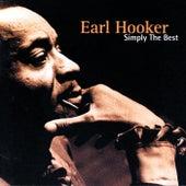 Simply The Best: The Earl Hooker... by Earl Hooker