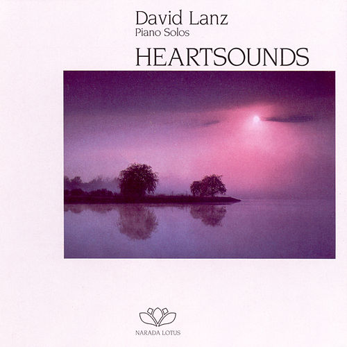 Heartsounds by David Lanz