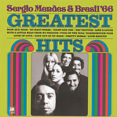 The Greatest Hits Of Sergio Mendes And Brasil '66 de Sergio Mendes