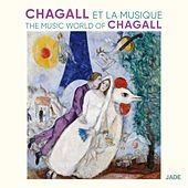 The Music World of Chagall von Various Artists