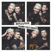 Siamo solo noise di Benji & Fede