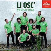 #Noisicanta by Li Osc' Gruppo Vocale