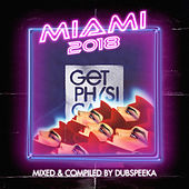 Miami 2018 - Mixed & Compiled by dubspeeka by Various Artists