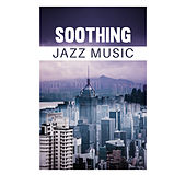 Soothing Jazz Music de Relaxing Instrumental Music