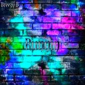 Runnin by Breezy-B