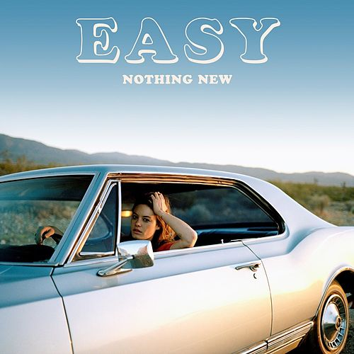 Nothing New by Easy