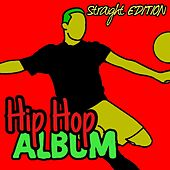 Hip Hop Album (Straight Edition) by Deefem