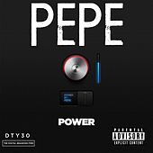 Power by Pepe