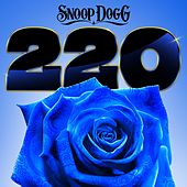 220 (feat. Goldie Loc) by Snoop Dogg