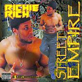 Street Empire by Richie Rich