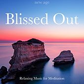 Blissed Out: Reflective, Thoughtful, Relaxing Music for Meditation, Yoga, Sleep von Lullabies for Deep Meditation