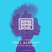 Feel Alright by Los Tony's