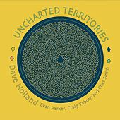 Uncharted Territories by Dave Holland