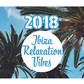 2018 Ibiza Relaxation Vibes de Chill Out