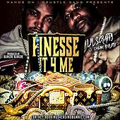 Finesse It 4 Me von Lil Scrappy