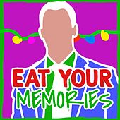 Eat Your Memories (Deluxe Edition) von Deefem