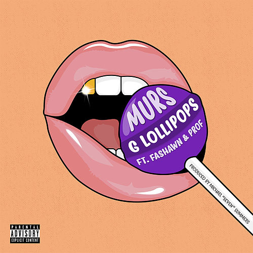 G Lollipops by Murs