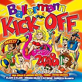 Ballermann Kick off 2018 von Various Artists