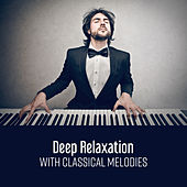 Deep Relaxation with Classical Melodies by Effective Exam Study Music Academy