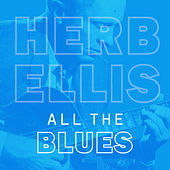 All the Blues von Herb Ellis
