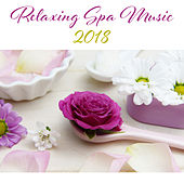 Relaxing Spa Music 2018 by Best Relaxation Music