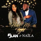 Hold Me Tight by 5Lan