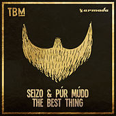 The Best Thing by Seizo