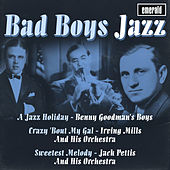 Bad Boys Jazz by Various Artists