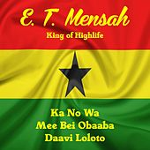 King of Highlife by E.T. Mensah