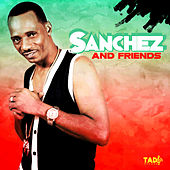 Sanchez and Friends by Various Artists