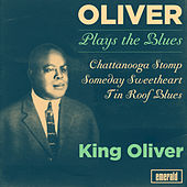 Oliver Plays the Blues by King Oliver