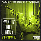 Swingin' with Wingy by Wingy Manone