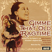 Gimme That Old Ragtime by Various Artists
