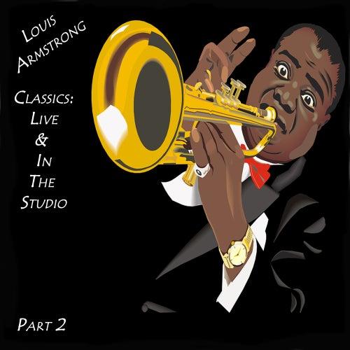 Classics: Live & In The Studio Part 2 de Louis Armstrong