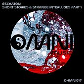 Short Stories & Strange Interludes, Pt. 1 - EP by Eschaton