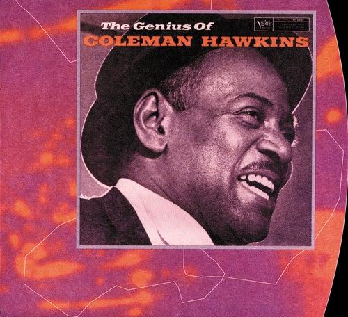 The Genius Of Coleman Hawkins by Coleman Hawkins