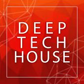Deep Tech House - EP by Various Artists