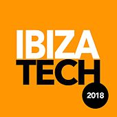 Ibiza Tech 2018 - EP by Various Artists