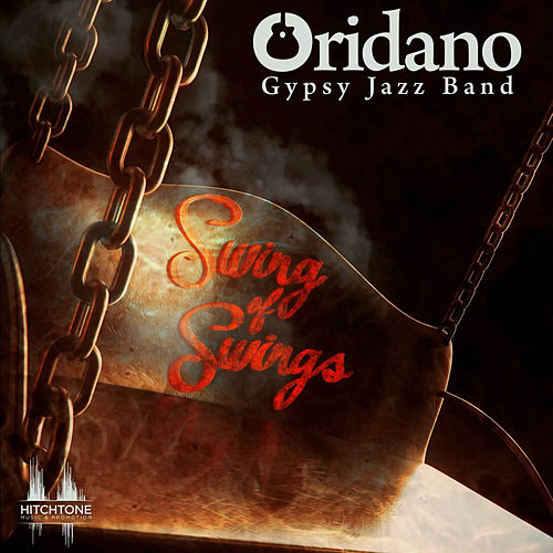 "Rezultat slika za Oridano Gypsy Jazz Band - ""Swing of Swings"""