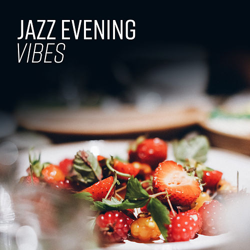 Jazz Evening Vibes by Light Jazz Academy
