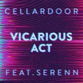 Vicarious Act von Cellar Door
