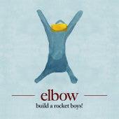 Build A Rocket Boys! by elbow