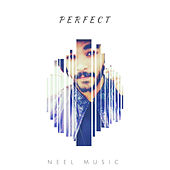 Perfect de Neel Music