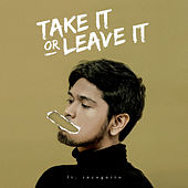 Take It or Leave It von Petra Sihombing