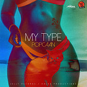 My Type - Single by Popcaan