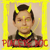 Piacere, Doc by Doc